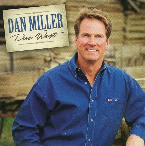 Dan Miller Due West